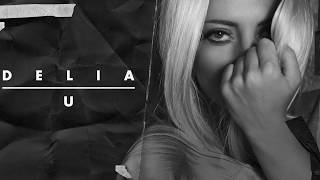 Delia - U - YouTube