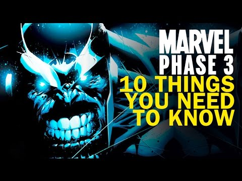 Marvel Phase 3 – 10 Things You Need To Know