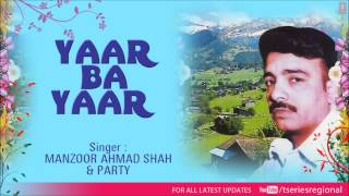 Taqdeeras Kha Khorat Full Song Kashmiri   Yaar Ba Yaar (Sheik Fayaz)