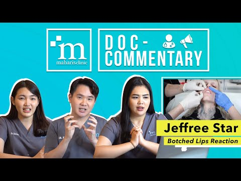 AESTHETIC DOCTORS REACT TO JEFFREE STAR'S BOTCHED LIPS VIDEO | MAHARIS #DOCCOMMENTARY