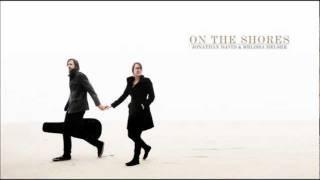 Jonathan & Melissa Helser - Love Song