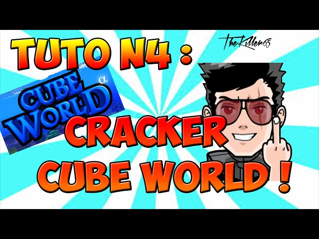 comment crack cube world fr