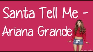 Video Santa Tell Me (With Lyrics) - Ariana Grande MP3, 3GP, MP4, WEBM, AVI, FLV Oktober 2018