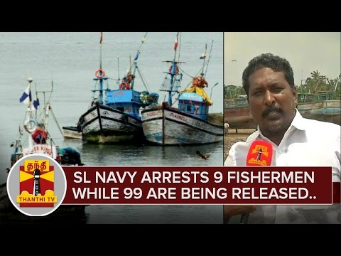 SL-Navy-arrests-9-Fishermen-again-while-99-Fishermen-are-being-released-Thanthi-TV
