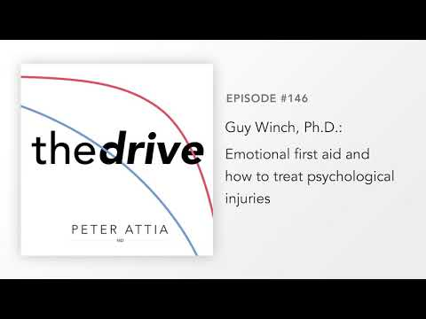 #146 - Guy Winch, Ph.D.: Emotional first aid and how to treat psychological injuries