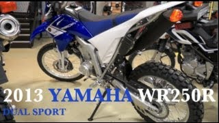 7. 2013 Yamaha WR250 R - Dual Sport