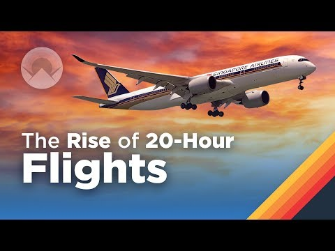The Rise Of 20 HourLong Flights