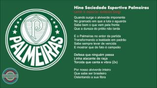 Hino da Sociedade Esportiva Palmeiras. Hino S.E. Palmeiras