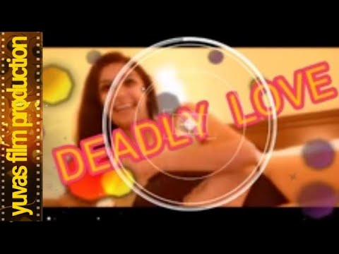 YUVAS FILM PRODUCTION .Deadly Love...LOVE , SEX & PORNOGRAPHY.Shoot in Progress