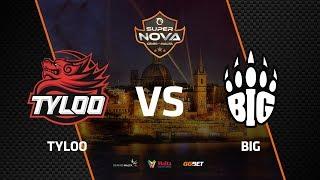 TYLOO vs BIG, map 1 inferno, SuperNova CS:GO Malta