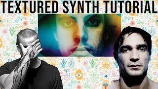 How To Make Textured Synth Loops Like Four Tet, Jon Hopkins And Lorn | + Samples