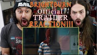 BRIGHTBURN - Official TRAILER REACTION!!! by The Reel Rejects