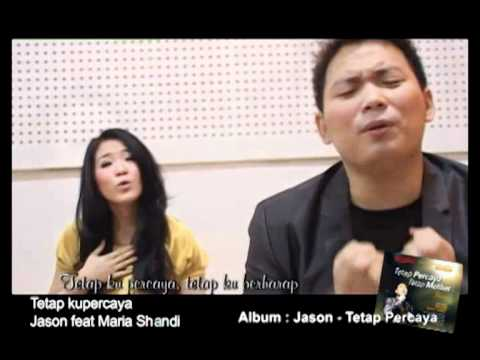 Tetap Kupercaya - Maria Shandi feat Jason