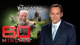 Video The Bear Man (2008) | 60 Minutes Australia MP3, 3GP, MP4, WEBM, AVI, FLV November 2018