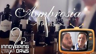 AMBROSIA PARIS : les artisans de la vape de haut vole !