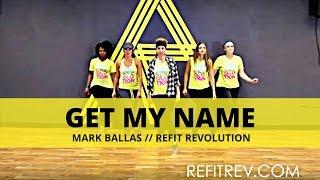 """Get My Name"" || Mark Ballas || Dance Fitness || REFIT® Revolution"