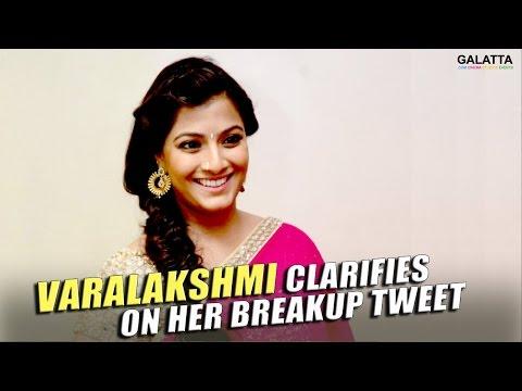 Varalakshmi-clarifies-on-her-breakup-tweet