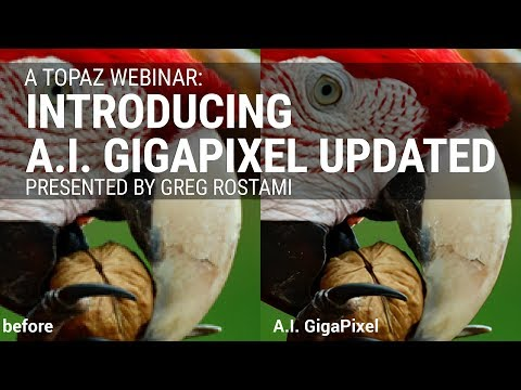 Introducing AI Gigapixel with Greg Rostami - Updated Presentation (v2)