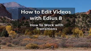 Edius 8 Tutorials - Lesson 10: How to Work with Transitions