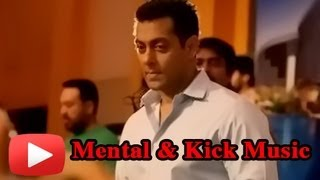 Salman Khan's Mental And Kick's Music Rights Acquired By T- Series !