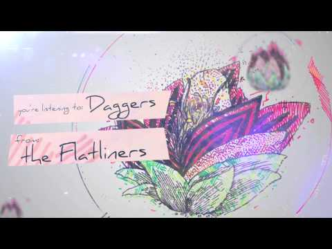 The Flatliners - Daggers