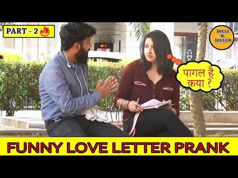 DOUBLE MEANING LOVE LETTER PRANK PART-2  || PRANK ON SWEET GIRLS || EPISODE - 17 || DILLI K DILER