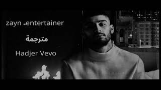 Zayn -entertainer (مترجمة)