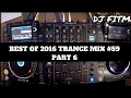Best Of 2016 Trance Mix #59 Mixed By DJ FITME (Part 6) (NXS2)