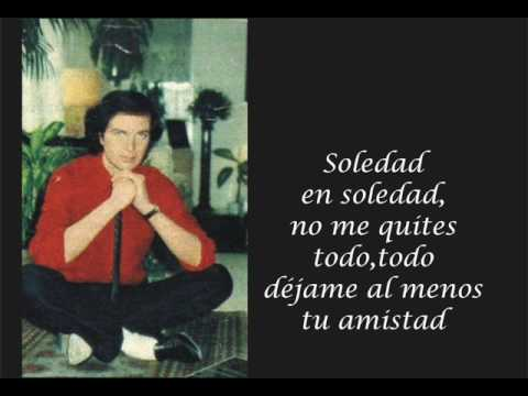 Camilo Sesto - Soledad En Soledad