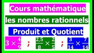 Maths 4ème - Les nombres rationnels Produit et Quotient Exercice 1