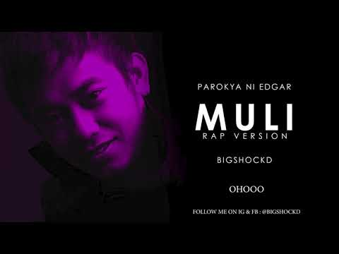 Bigshockd - Muli (Rap Version)  | Parokya Ni Edgar (Official Lyric Video)(For Emman Nimedez Funds)