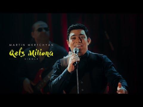 Martin Mkrtchyan - Qefs Milion a