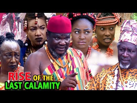 Rise Of The Last Calamity Season 5&6 - (Ugezu J Ugezu) 2019 Latest Nollywood Epic Movie