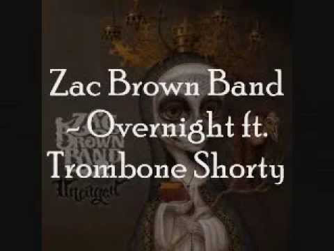 Zac Brown Band – Overnight ft. Trombone Shorty [Lyrics On Screen]