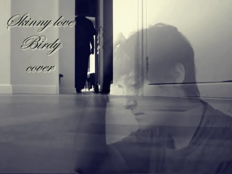 Birdy (musician) - You can download this cover here : http://www.reverbnation.com/argaali/song/17449438-skinny-love-birdy-cover
