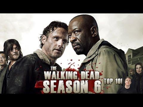 The Walking Dead Season 6 Second Half - Top 10 Greatest Episodes!