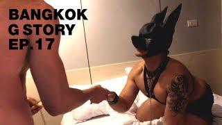 Video ซีรี่ส์ Bangkok G Story EP.17 [English sub] MP3, 3GP, MP4, WEBM, AVI, FLV Desember 2018