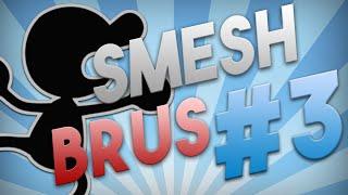 Super Smesh Brus  3 – SSB4 Montage