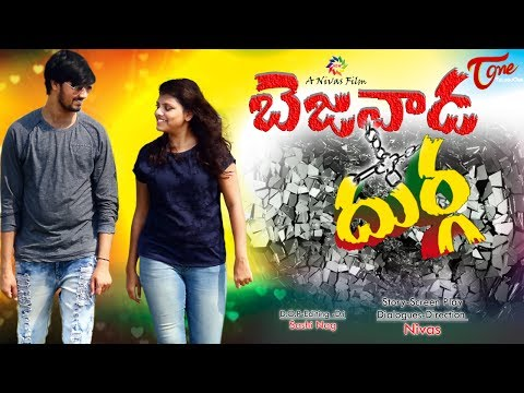 Bezawada Durga | Telugu Short Film 2017 | Directed by Nivas