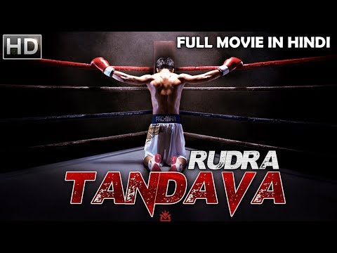 New South Indian Full Hindi Dubbed Movie - Rudra Tandava (2018) Hindi Dubbed Movies 2018 Full Movie