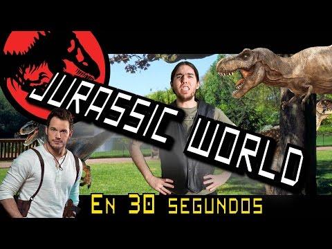 Peliculas en 30 segundos, Jurassic World!!!