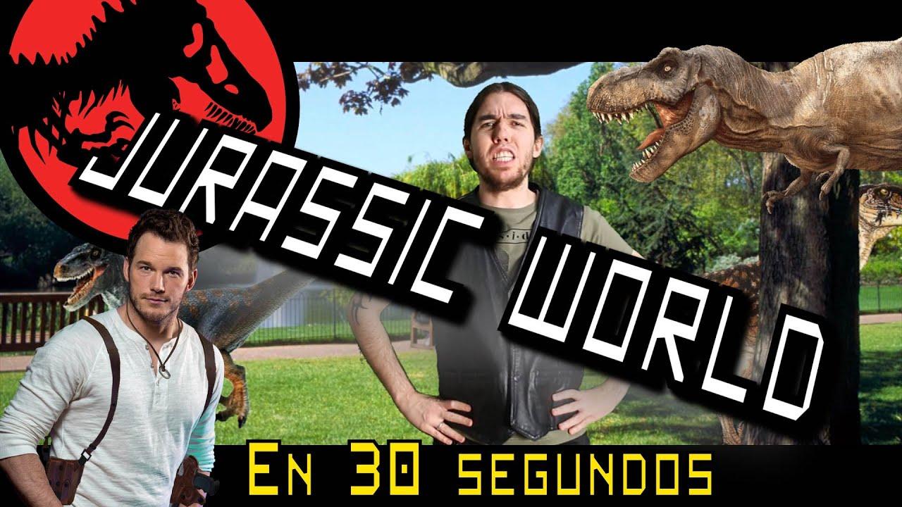 Jurassic World en 30 Segundos