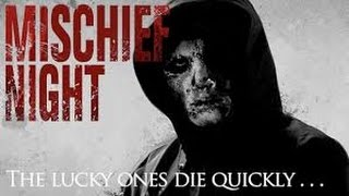 Nonton Mischief Night (2013) with Noell Coet, Adam C. Edwards, Ian Bamberg Movie Film Subtitle Indonesia Streaming Movie Download