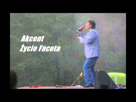 AKCENT - Życie faceta (audio)