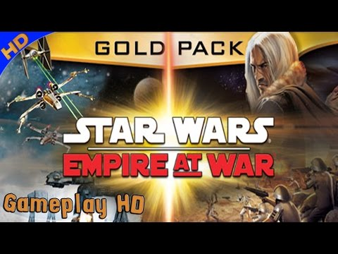 Star Wars Empire at War: Gold Pack Gameplay