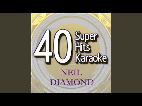 Sweet Caroline (Karaoke Version in the Style of Neil Diamond)