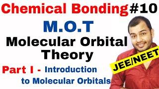 11 Chap 4 | Chemical Bonding 10 | Molecular Orbital Theory IIT JEE NEET || MOT Part I Introduction |