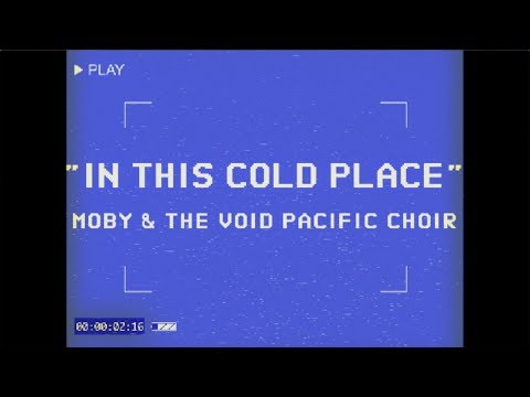 In This Cold Place Performance Video [Feat. The Void Pacific Choir]
