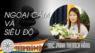 Ngoại cảm và siêu độ (14/06/2008) - TT. Thích Nhật Từ & Phan Thị Bích Hằng