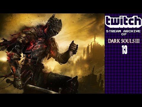 Dark Souls 3: Ball Gagging Swamp | Stream Archive 13